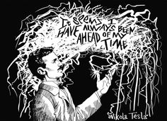 "#NerdyWithChildren: Real Heroes for Real Kids  ""It seems I have always been ahead of my time"" – Nikola Tesla"