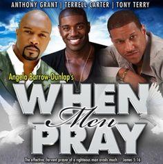 "Tony Terry's Testimony Inspires Play, ""When Men Pray"""