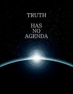 Truth has no agenda