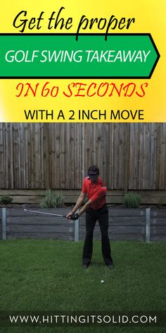 Discover how to make the proper golf swing takeaway in just 60 seconds. Learn this secret 2 inch move that will improve your takeaway and lead to a better golf swing.