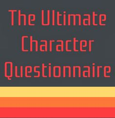 Laura Mizvaria: Ultimate Character Questionnaire.