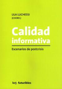Se es membro da Universidade de Vigo podes solicitalo a través desta páxina http://www.biblioteca.uvigo.es/biblioteca_gl/servizos/coleccions/adquisicions/ Calidad informativa: escenarios de postcrisis. Editorial La Crujía, 2013