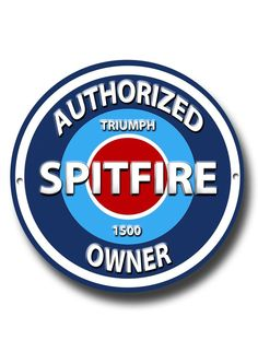 jeff s classic triumph spitfire mk site the triumph details about triumph spitfire 1500 authorized spitfire 1500 owner round metal sign