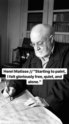 Words Quotes, Me Quotes, Sayings, Qoutes, Famous Quotes, Happy Quotes, Henri Matisse, Artist Quotes, Musician Quotes