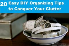 20 Easy DIY Organizing Tips to Conquer Your Clutter...For more creative tips and ideas FOLLOW https://www.facebook.com/homeandlifetips