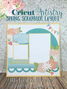 Cricut Artistry Spring Scrapbook Layout