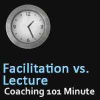 Podcast - This Coaching Skills audio is brought to you by #CoachCampus Facilitation Over Lecture Improves Group Dynamics. Choose to facilitate your groups, rather than lecture. Facilitation has been shown to increase participates interests and learning, while encouraging more participation. In this audio, we compared the traditional lecture approach with facilitation. #Coaching101