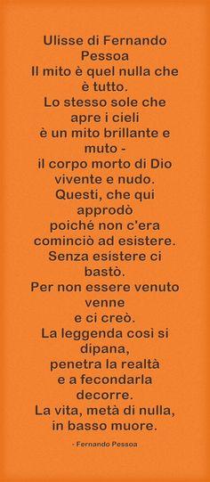 Ulisse di Fernando Pessoa Il mito è quel nulla che è tutto. Lo...