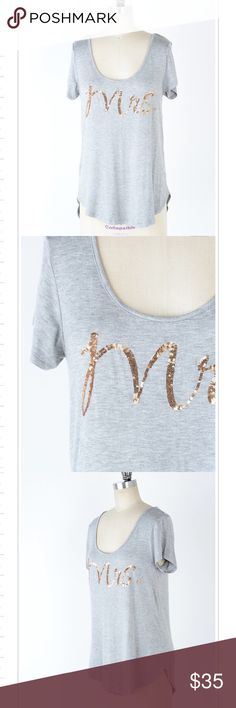 """Mrs. Sequin Tee This is such a darling top! """"Mrs."""" Written in sequins on the front. The softest heather gray knit material. Cute scoop / round neck. Shirttail hem.  Tops Tees - Short Sleeve"""