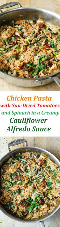 Chicken Pasta with Sun-Dried Tomatoes and Spinach in a Creamy Cauliflower Sauce. It's a healthier version of a regular fettuccine alfredo made with a creamy, silky, healthy, low-calorie, and low-fat cauliflower sauce!