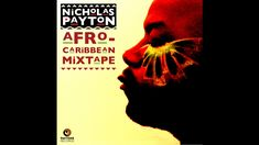 Nicholas Payton - Afro-Caribbean Mixtape