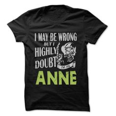 ANNE Doubt Wrong... - 99 Cool Name Shirt ! - #tshirt frases #under armour hoodie. ORDER HERE => https://www.sunfrog.com/LifeStyle/ANNE-Doubt-Wrong--99-Cool-Name-Shirt-.html?68278