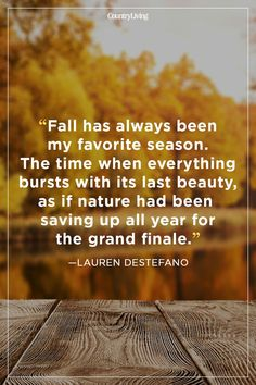 52 fall quotes to remind you how beautiful this season is raise . 52 autumn quotes to remind you how beautiful this season is Raise your hand if you can't wait Fall Season Quotes, Fall Quotes, Fall Sayings, Great Quotes, Inspirational Quotes, Autumn Scenes, Garden Quotes, Thats The Way, Autumn Inspiration