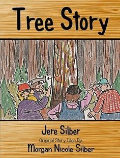 Children's book offers key lessons on life, love, and change when a family of trees is harvested, taken to a lumber mill, and made into new. Tree Story, Book Tree, Stories For Kids, Illustrators, Canning, Children, Books, Infants, Livros