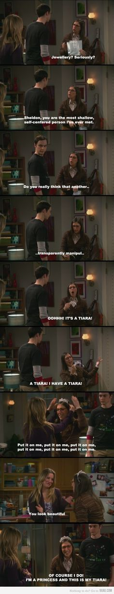 HAHAHA, even if you are not very familiar with the Big Bang Theory (TV show), I highly recommend that you look this up on youtube: Big bang theory Amy tiara. It'll put a smile on your face, I promise!