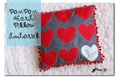 Sugar Bee Crafts: sewing, recipes, crafts, photo tips, and more!: Pom Pom Heart Love Pillow