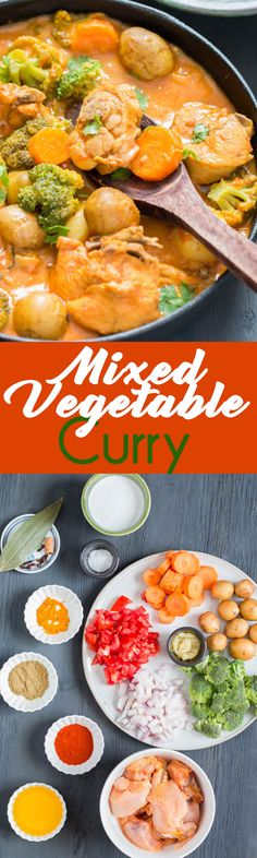 Mixed Vegetable Chicken Curry is packed with flavor bringing you the best dinner ever!