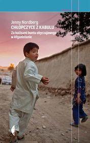 Chłopczyce z Kabulu. Za kulisami buntu obyczajowego w Afganistanie-Nordberg Jenny
