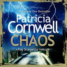 Chaos (Unabridged) by Patricia Cornwell
