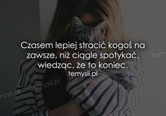 TeMysli.pl - Inspirujące myśli, cytaty, demotywatory, teksty, ekartki, sentencje Quotation, Wise Words, Texts, Psychology, Poetry, Love, Couples, Quotes, Psicologia