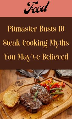 Cooking a steak perfectly can be a challenge. And lots of people end up wasting good meat because they've been told to prepare and cook steaks the wrong way. #Pitmaster #Busts #10Steak #CookingMyths Corn Hole Plans, Baby Snowsuit, Love Bears All Things, Ice Cake, Choco Chips, Avocado Smoothie, Chicken Wraps, How To Cook Steak, Dinning Table