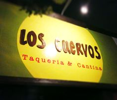 Hidden in the wall under a big yellow sign, you'll find happiness on a plate.made fresh at Los Cuervos! Yellow Sign, Say More, Bright Yellow, Mexican Food Recipes, Vancouver, Tacos, Restaurant, Signs, Blog