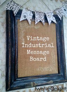DIY Vintage Industrial Inspired Message Board