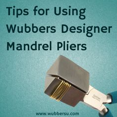 Learn how to easily cut a coil made with Wubbers Designer Mandrel Pliers using Patti Bullard's easy tip!