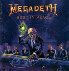 "Megadeth, ""Rust in Peace"""