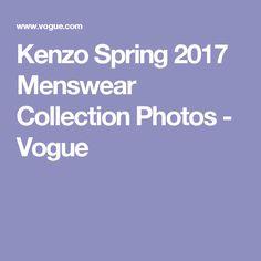 Kenzo Spring 2017 Menswear Collection Photos - Vogue
