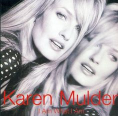 I AM WHAT I AM ,  Karen Mulder - カレン マルダー