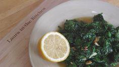 Garlic Sauteed Spinach - Recipe by Laura Vitale - Laura in the Kitchen E...