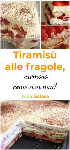 TIRAMISU' ALLE FRAGOLE, cremoso come non mai! #tribugolosa #gourmettribe #golosiditalia #cucina #cucinaitaliana #cucinare #italianrecipes #food #italianfood #foodstyling #yummy #foodlover #ricette #recipe #homemade #delicious #ricettefacili #tiramisù #tiramisu #fragole #dolciallefragole #dolciconlefragole #dolcifragole No Cook Desserts, Dessert Recipes, Tiramisu Trifle, Italian Cake, Good Food, Yummy Food, Delicious Deserts, No Bake Treats, Sweet Cakes