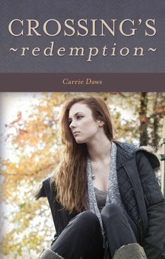 Amazon.com: Crossing's Redemption eBook: Carrie Daws: Books