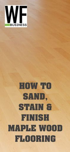 How to Sand, Stain & Finish Maple Wood Flooring Wood Floor Finishes, Floor Stain, Maple Furniture, Maple Hardwood Floors, Painted Boards, Paint Colors For Home, How To Do Nails, It Is Finished, Flooring Ideas