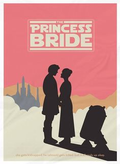 "Princess Bride and Star Wars? Best crossover EVER! ""May the Force be with you"" ""As you wish"""