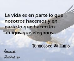 Frases de tennessee williams de Tennessee Williams