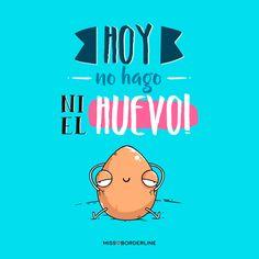 Hoy no hago ni el huevo! #funny #humor #graciosas #divertidas #frases