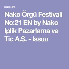 Nako Örgü Festivali No:21 EN by Nako Iplik Pazarlama ve Tic A.S. - Issuu