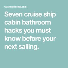 Seven cruise ship cabin bathroom hacks you must know before your next sailing. Honeymoon Cruise, Cruise Travel, Cruise Vacation, Disney Cruise, Vacation Ideas, Family Cruise, Cruise Port, Disney Vacations, Vacation Spots