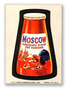Topps Wacky Packages  9th Series 1974 MOSCOW SYRUP