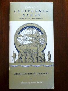 Colorful California Name Their History and Meaning American Trust 1952 Ephemera