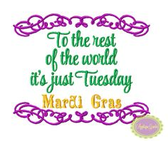 To the Rest of the World it's Just Tuesday by GeauxBabyBoutiqueLA, $4.00