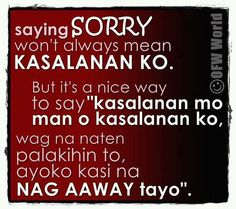 Sorry Quotes For Best Friend Tagalog Sorry Friend Quotes, I Am Sorry Quotes, May Quotes, Gemini Quotes, Cute Best Friend Quotes, Home Quotes And Sayings, Love Quotes For Him, Sorry Messages For Girlfriend, Apologizing Quotes