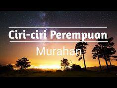 CIRI CIRI PEREMPUAN MURAHAN - YouTube Quotes Lucu, Cinta Quotes, Quotes Galau, Jodoh Quotes, Sabar Quotes, Reminder Quotes, Self Reminder, Islamic Inspirational Quotes, Islamic Quotes
