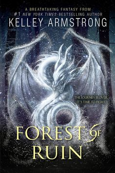 #CoverReveal Forest of Ruin (Age of Legends, #3) - Kelley Armstrong