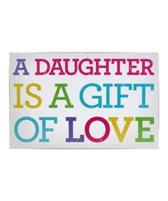 A daughter is a gift of love ❤️