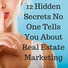 Majority of the time, it's not the real estate marketing idea that failed. It was the implementation and expectation of how that idea would impact your business that was off. Here are the 12 Hidden Secrets No One Tells You About Real Estate Marketing: