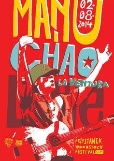 MANU CHAO - Przystanek Woodstock 2014 Manu Chao, Woodstock Festival, Illuminati, Reggae, Punk Rock, Music Posters, Lineup, Entertainment, Rock Posters