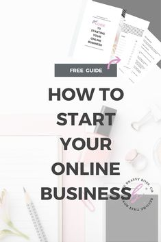 how to start an online business | starting an online business | guide for online business | business plan template | how to find your target audience |